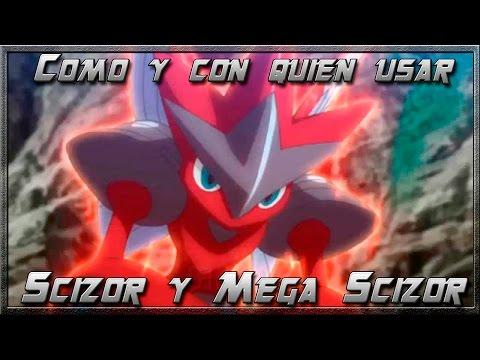 Como y Con Quien Usar: Scizor y Mega Scizor Pokemon Omega Ruby & Alpha Sapphire
