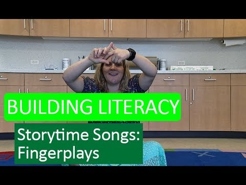 Building Literacy with Storytime Songs - Fingerplays