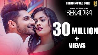 Bekadra Song: Karan Singh Arora Feat. Aditi Sharma | S Mukhtiar | New Punjabi Romantic Song 2019