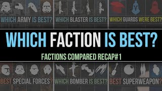 Which Star Wars Faction IS BEST? | Factions Compared Recap #1