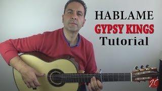 """HABLAME """"GYPSY KINGS"""" Tutorial (Jerónimo de Carmen) Guitarraflamenca"""