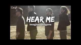 Hear Me   Imagine Dragons Traducida Al Espaol