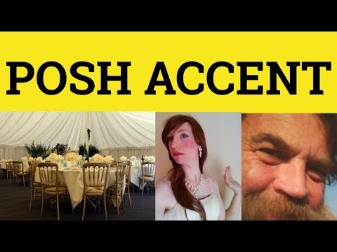 Posh Accent Posh English How to Sound POSH Talk Posh RP ESL British English Pronunciation