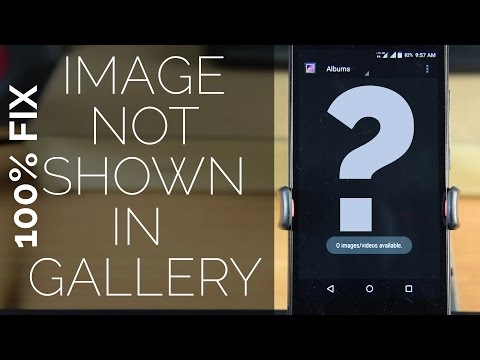 [Solved] Pics are not showing up in Gallery on Android device
