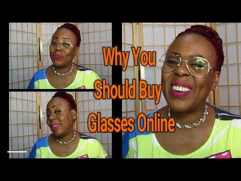 Why You Should Buy Glasses Online