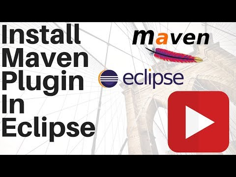 How to Install Maven plug in for Eclipse Maven Eclipse Integration