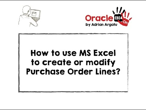 How to use MS Excel to create or modify Oracle EBS Purchase Order Lines?