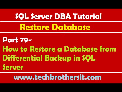 SQL Server DBA Tutorial 79-How to Restore a Database from Differential Backup in SQL Server