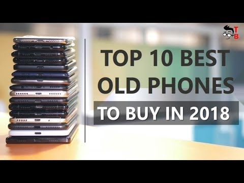 10 Best Phones from 2016-2017 to Buy in 2018 - Flagship under $300? It's real!