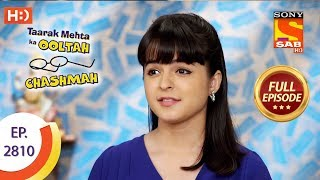 Taarak Mehta Ka Ooltah Chashmah - Ep 2810 - Full Episode - 3rd September, 2019