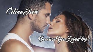 Download Céline Dion 💘 Because You Loved Me (Tradução)