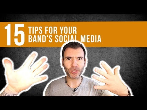 15 TIPS FOR YOUR BAND'S SOCIAL MEDIA / HOW YOUR BAND CAN SMASH SOCIAL MEDIA