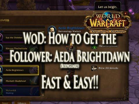 WoD: How to Get the Follower Aeda Brightdawn (Bodyguard Trait / Barracks Garison Building)!