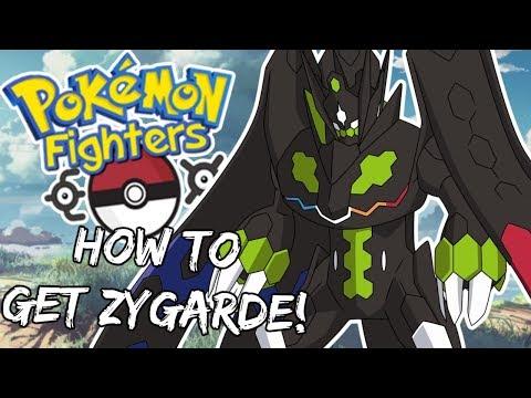 HOW TO GET ZYGARDE! - Pokemon Fighters EX