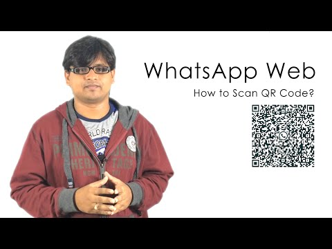 WhatsApp Web Version - How to Scan QR Code?