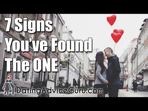Finding Your Soulmate – 7 Signs You've Found The ONE