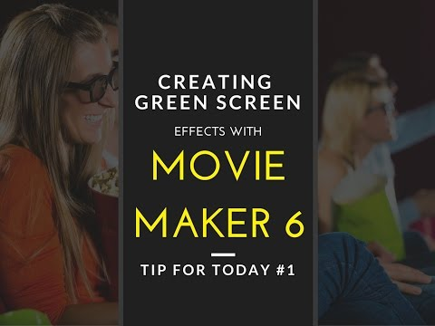 Green Screen with Movie Maker 6