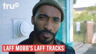 Laff Mobb's Laff Tracks - Getting Creative with Cat Callers ft. Kerry Coddett | truTV
