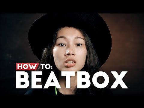 HOW TO: BEATBOX feat. DEVINAUREEL, AULION, SAHIL SHAH