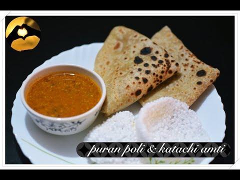 Puran poli and katachi Amti(Curried Chana Dal) II Diwali Special Dish