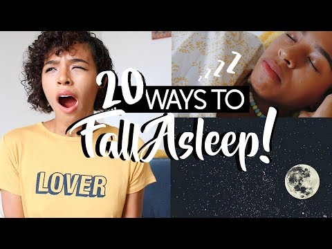 20 WAYS TO FALL ASLEEP FAST! (You Know You Need This!)