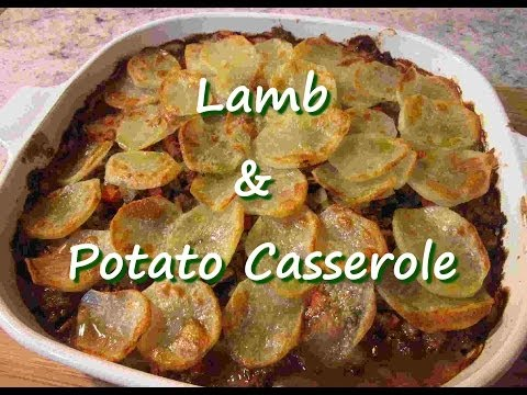Easy Ground Lamb & Potato Casserole Recipe