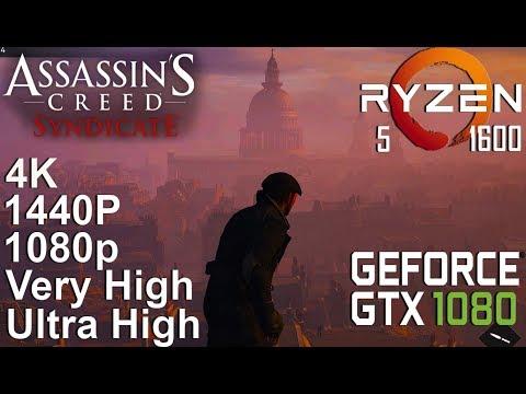 Assassin's Creed Syndicate 4K/1440P Test On Gigabyte GTX 1080 + Ryzen 5 1600, Ultra High Settings