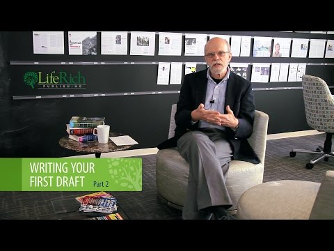 LifeRich Publishing | Writing Your First Draft Part 2: Character Development
