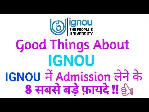 Good Things About IGNOU University | IGNOU में Admission लेने के 8 सबसे बड़े फ़ायदे |