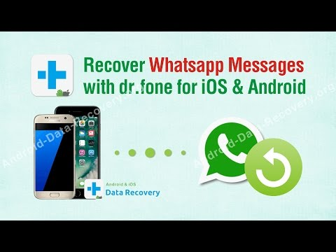 Recover Whatsapp Messages with dr.fone for iOS & Android