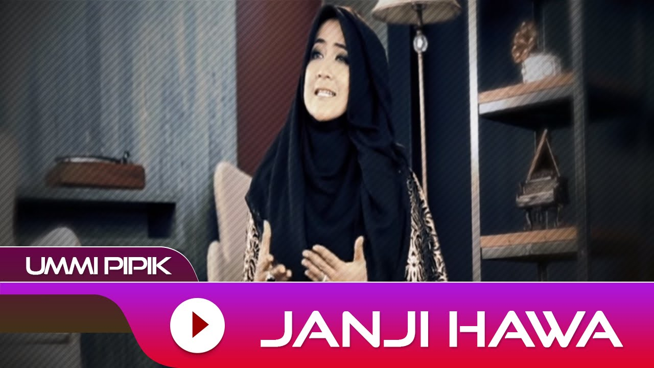 Ummi Pipik - Janji Hawa | Official Video   Lirik