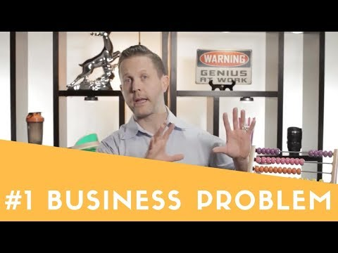 The #1 Business Problem We See