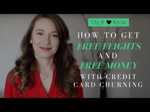 How to Get Free Flights and/or Free Money with Credit Card Churning