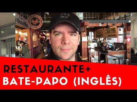 Bate-Papo + Restaurante Em Vancouver (Vocabulário Prático de Inglês)