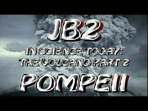 JB2 In Science Today: the volcano pt. 2 POMPEII (Elephant's Toothpaste)