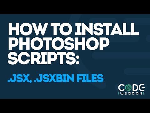 How to install Photoshop scripts: .jsx, .jsxbin files