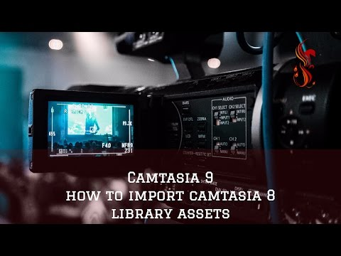 camtasia 9 - how to import camtasia 8 library assets