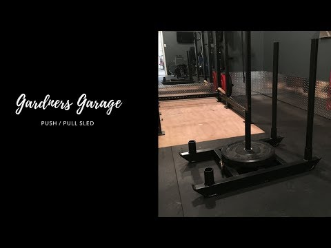 Building a Push / Pull sled for working out in the home gym