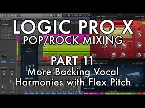 Logic Pro X - Pop/Rock Mixing - PART 11 - MORE Vocal Harmonies with Flex Pitch