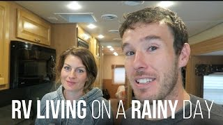 RV Living on a Rainy Day - Our RV Life
