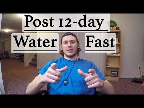 12 Day Water Fast - Questions, Answers and Tips