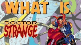 What Is... Doctor Strange: The Oath
