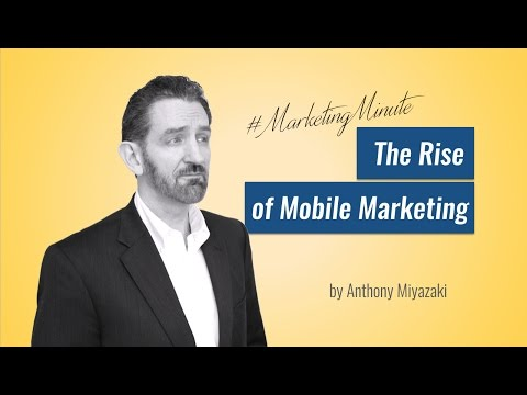 "Marketing Minute 034: ""Why Mobile Marketing Matters"" (Marketing Strategy) #MarketingMinute"