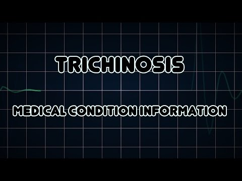Trichinosis (Medical Condition)