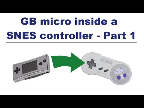 Game Boy Micro inside a SNES Controller - Part 1