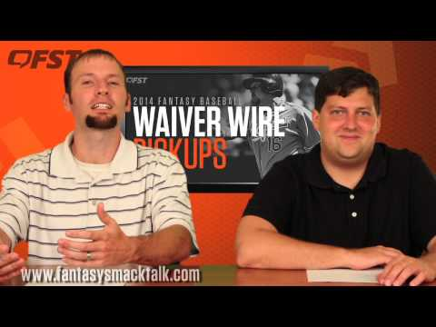 2014 Fantasy Baseball Weeks 11-12 - Tips, Advice and Waiver Wire