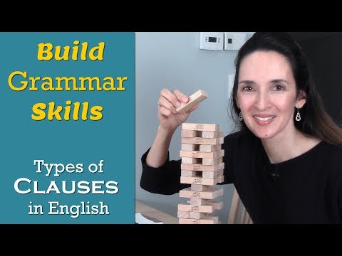 Types of Clauses: Advanced English Grammar with JenniferESL