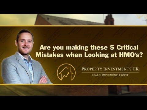 Do You Make These 5 Critical Mistakes Investing in HMOs?
