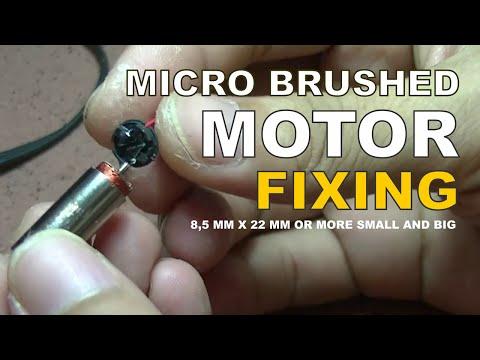 REPAIR MICRO BRUSHED MOTOR
