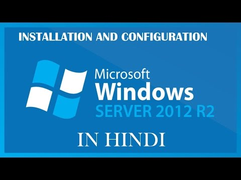 How to install and configure windows server 2012 R2 | Hindi